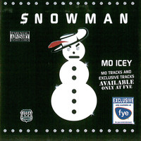 Young Jeezy - Snowman - Mo Icey