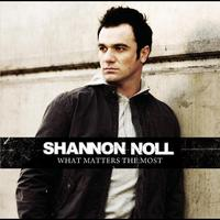 Shannon Noll - What Matters The Most