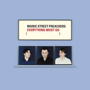 Manic Street Preachers - Everything Must Go 10th Anniversary Edition