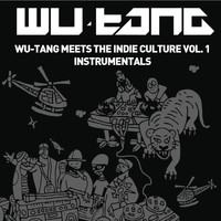 Wu-Tang - Wu-Tang Meets The Indie Culture Instrumentals
