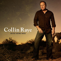 Collin Raye - Never Going Back