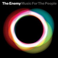 The Enemy - Music For The People (International DMD)