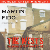 Martin Fido - The Wests