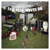Sola Rosa - Moves On