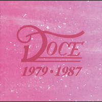 Doce - Doce 1979 - 1987