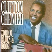 Clifton Chenier - Zodico Blue & Boogie (Remastered)