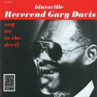 Rev. Gary Davis - Say No To The Devil