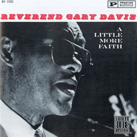 Rev. Gary Davis - Have A Little Faith
