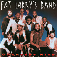 Fat Larry's Band - Greatest Hits