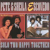 Pete Escovedo - Solo Two/Happy Together