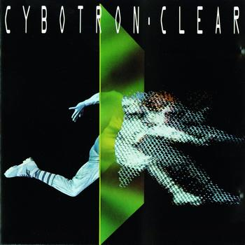 Cybotron - Clear (Remastered)