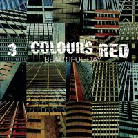 3 Colours Red - Beautiful Day