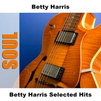 Betty Harris - Betty Harris Selected Hits