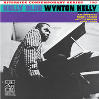 The Wynton Kelly Trio - Kelly Blue