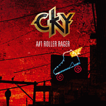 CKY - A#1 Roller Rager