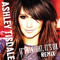 Ashley Tisdale - It's Alright, It's OK [Von Doom Mixshow]