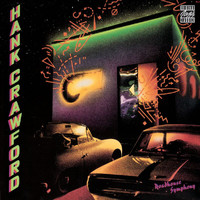 Hank Crawford - Roadhouse Symphony