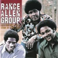 The Rance Allen Group - Let The Music Get Down In Your Soul