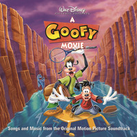 Various Artists - A Goofy Movie