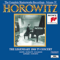 Vladimir Horowitz - Horowitz: The Legendary Masterworks Recordings 1962-1973 Vol. IV