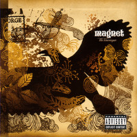 Magnet - The Tourniquet (Explicit)