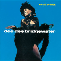 Dee Dee Bridgewater - Victim of Love (Reissue)