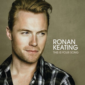 Ronan Keating - This Is Your Song (Radio Mix)