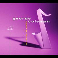 George Coleman - My Horns Of Plenty