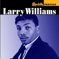 Larry Williams - Specialty Profiles: Larry Williams (With Bonus Disc)
