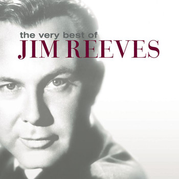 Jim Reeves - The Very Best Of Jim Reeves