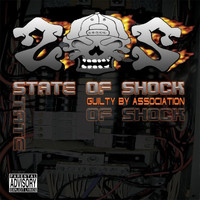 State Of Shock - Guilty By Association (Explicit)