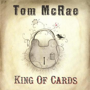 Tom McRae - King Of Cards