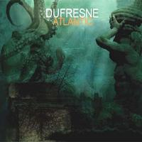 Dufresne - Atlantic