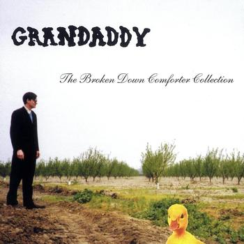 GRANDADDY - The Broken Down Comforter Collection