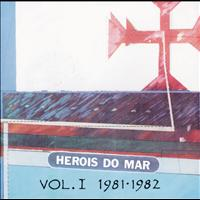 Heróis Do Mar - Heróis Do Mar Vol. I (1981-1982)