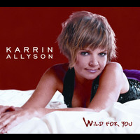 Karrin Allyson - Wild For You