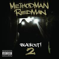 Method Man / Redman - Blackout! 2 (Explicit)