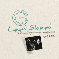 Lynyrd Skynyrd - Authorized Bootleg - Live Cardiff Capitol Theatre, Cardiff, Wales, November 4, 1975