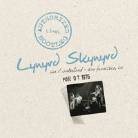 Lynyrd Skynyrd - Authorized Bootleg - Live Winterland San Francisco, CA 3/7/76