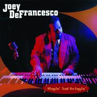 Joey Defrancesco - Singin' And Swingin'