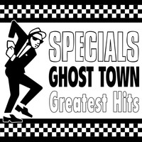 The Specials - Ghost Town - Greatest Hits (Re-Recorded Versions)