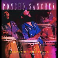 Poncho Sanchez - Keeper Of The Flame
