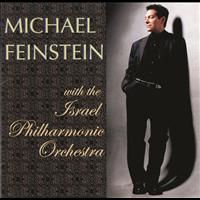 Michael Feinstein - Michael Feinstein With The Israel Philharmonic Orchestra