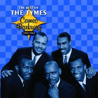 The Tymes - Cameo Parkway - The Best Of The Tymes (Original Hit Recordings)