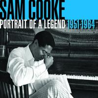 Sam Cooke - Portrait of a Legend (Remastered)
