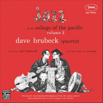 Dave Brubeck Quartet - Jazz At The College Of The Pacific, Vol. 2