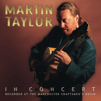 MARTIN TAYLOR - Martin Taylor In Concert