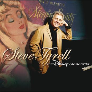 Steve Tyrell - Steve Tyrell:  The Disney Standards