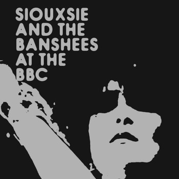 Siouxsie And The Banshees - At The BBC (E Album Set)