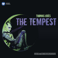 Thomas Adès - Thomas Ades: The Tempest